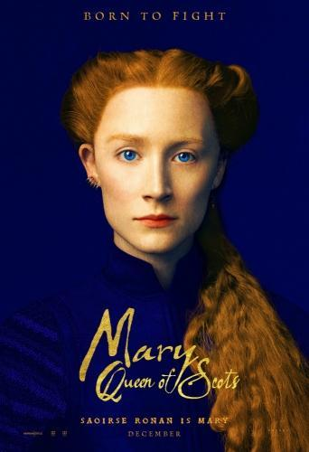 Мария – королева Шотландии (2018)